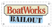 Boatworks Bailout